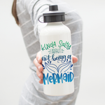Kinda Salty About Not Being A Mermaid Water Bottle