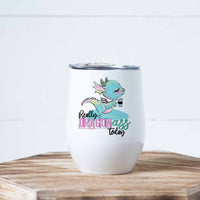Really Dragon Ass Stainless Steel Wine Tumbler