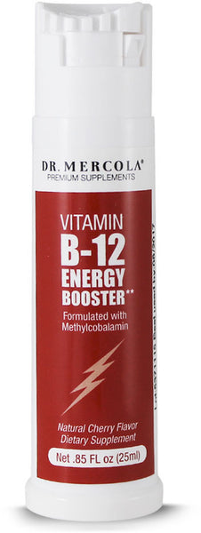 Vitamin B12 Energy Booster - Recharge Your Energy While Boosting Overall Good Health by Dr. Mercola