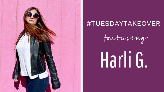 #TuesdayTakeover featuring Harli G.