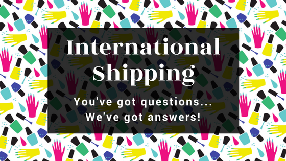 Shipping to Canada, Australia, and New Zealand? Here are 4 FAQ's that will help.