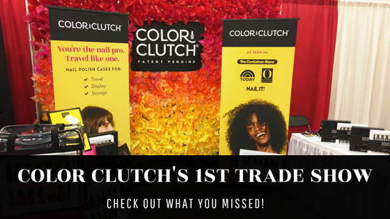 Color Clutch first trade show