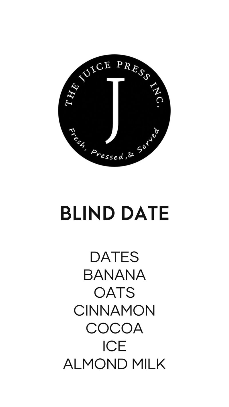 BLIND DATE - The Juice Press Inc.