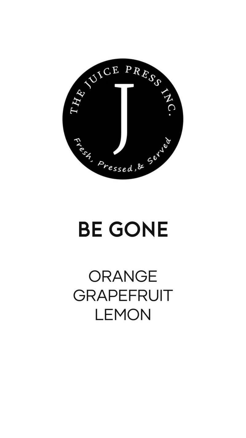 BE GONE - The Juice Press Inc.