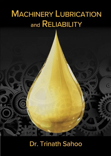 Machinery Lubrication and Reliability