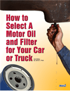 How to Select a Motor Oil and Filter for Your Car or Truck