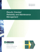 Results Oriented Reliability & Maintenance Management