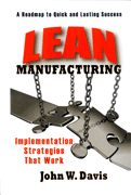 Lean Manufacturing - Implementation Strategies That Work