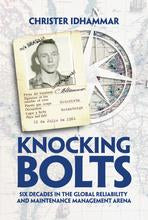 IDCON Knocking Bolts – Six Decades in the Reliability and Maintenance Management Field - Hardback