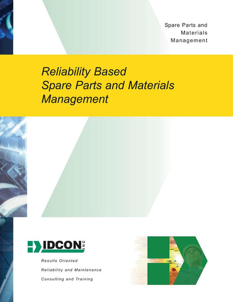 IDCON Reliability Based Spare Parts & Maintenance Management