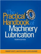 The Practical Handbook of Machinery Lubrication - 4th Edition