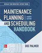 Maintenance Planning and Scheduling Handbook - Fourth Edition