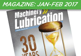 Machinery Lubrication Magazine: January-February 2017