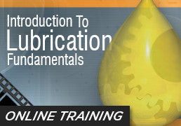 Online Training: Introduction to Lubrication Fundamentals