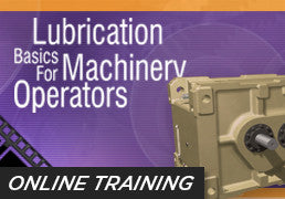 Online Training: Lubrication Basics for Machinery Operators