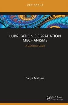 Lubrication Degradation Mechanisms