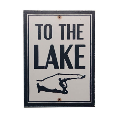 To The Lake (right) Sign