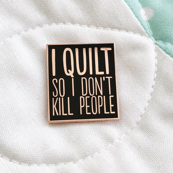 I Quilt Pin