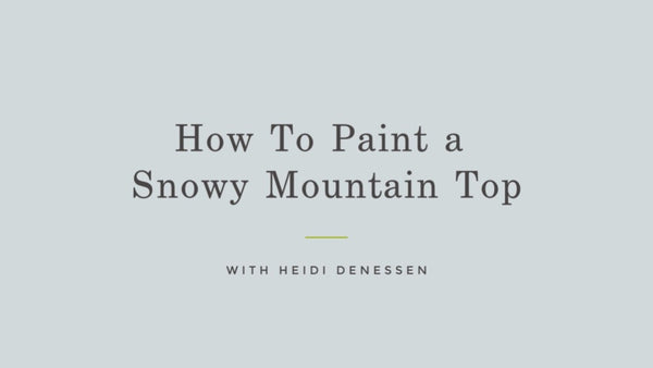 FREE Art Tutorial #1 - How to Paint a Snowy Mountain Top