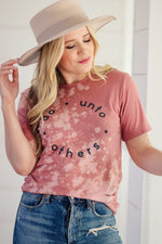 Do Unto Others Tee BLEACHED