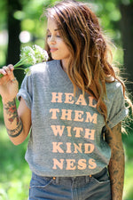 Heal Them With Kindness Tee