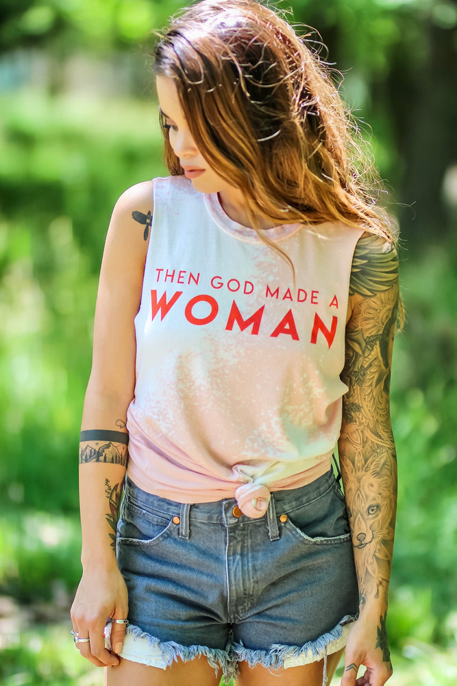 Then God Made a Woman Muscle Tank BLEACHED