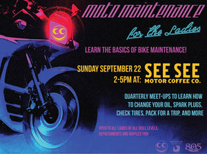 MOTO MAINTENANCE FOR THE LADIES SEPT. 22nd, 2-5pm