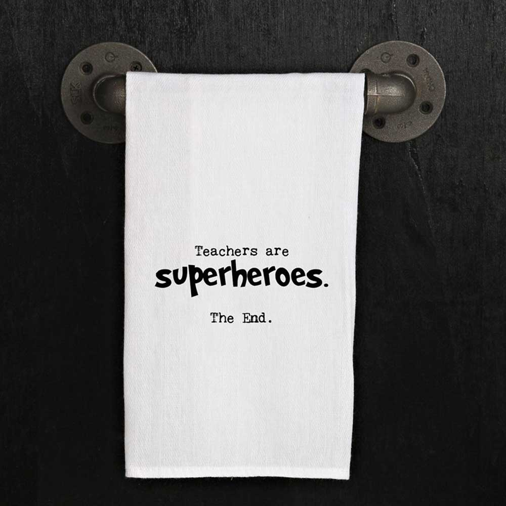 Teachers are Superheroes... Flour Sack Towel