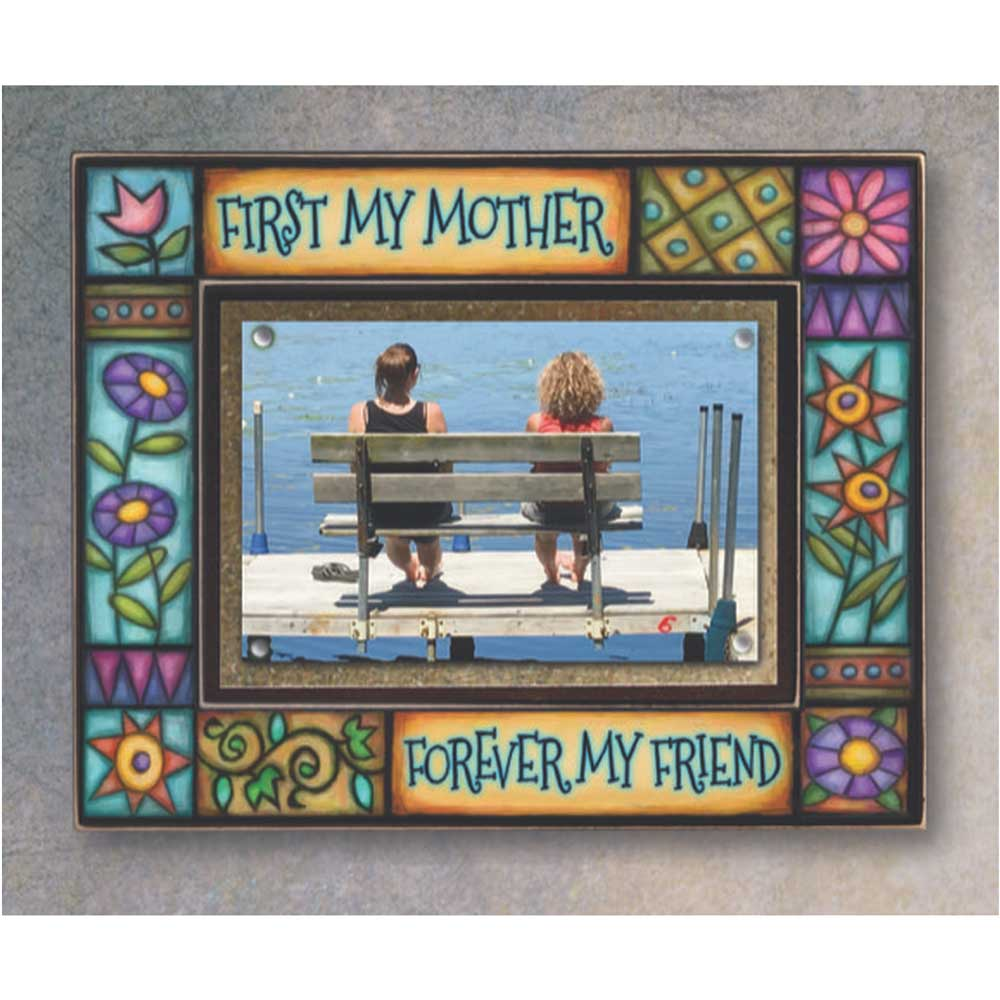First My Mother... Picture Frame