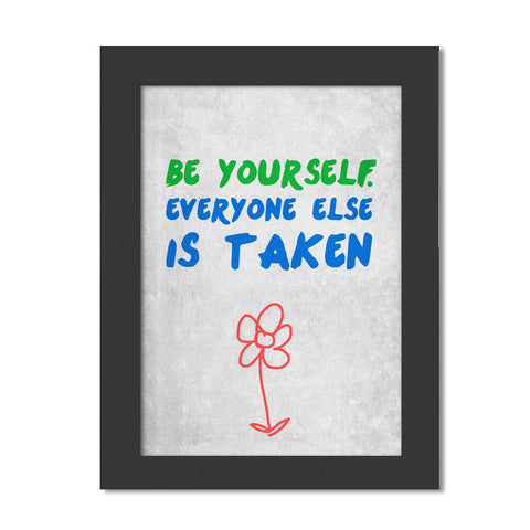 Be Yourself Framed Poster