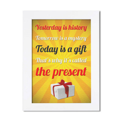 Today is a Gift - Framed Wall Art