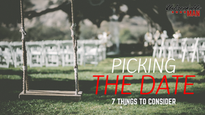 Picking your wedding date - 7 things to consider