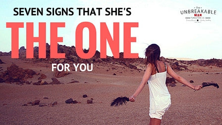 7 Signs That She's The One