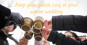 Keep your guests cosy at your winter wedding
