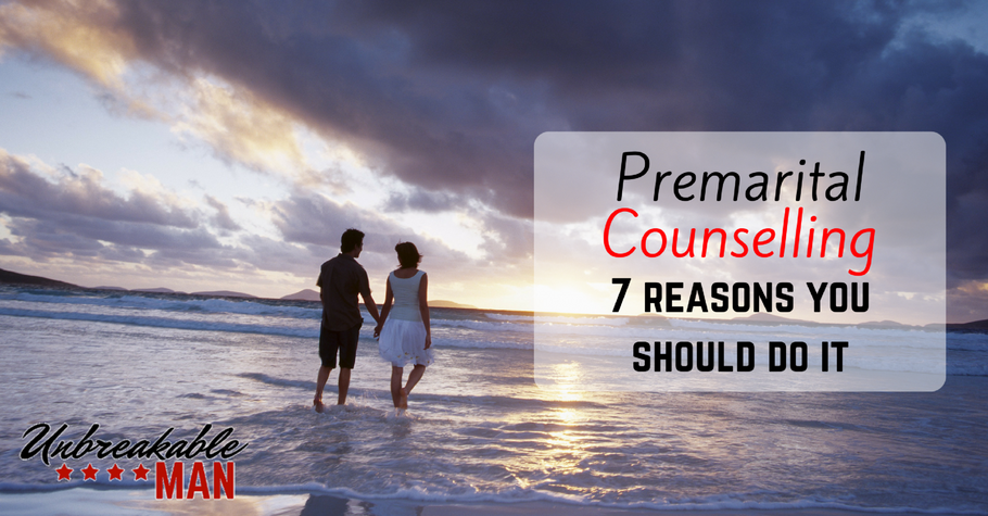Premarital Counselling - 7 reasons you should do it