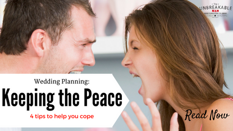 Wedding Planning: Keeping the peace - 4 tips to help you cope.