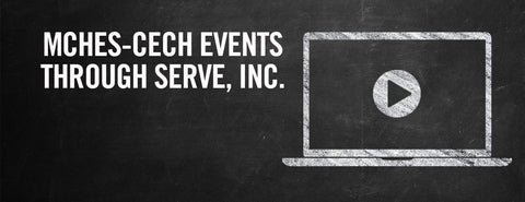 MCHES-CECH Events through SERVE, Inc.