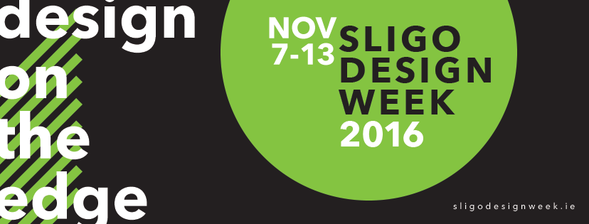 Sligo Design Week design on the edge 2016