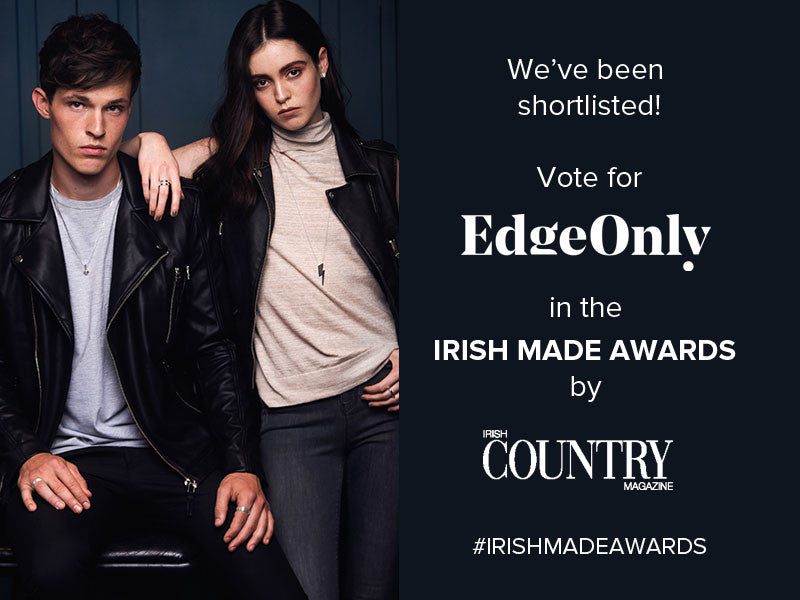 Irish Made Awards by Irish Country Magazine. Edge Only jewellery shortlisted