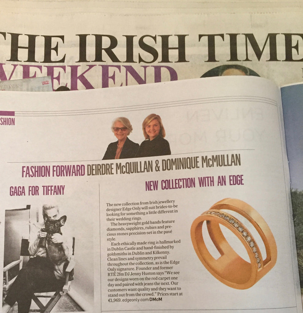 Irish Times Weekend Magazine May 27th 2017. Edge Only Diamond Parallel Ring