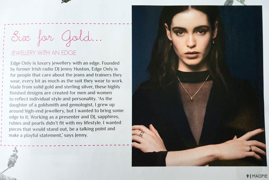 Magpie Magazine six for gold Edge Only jewellery