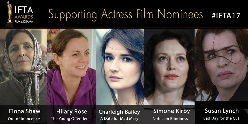 Supporting Actress Nominees IFTA17