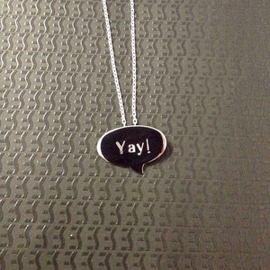 Speech Bubble Pendant in sterling silver engraved Yay!