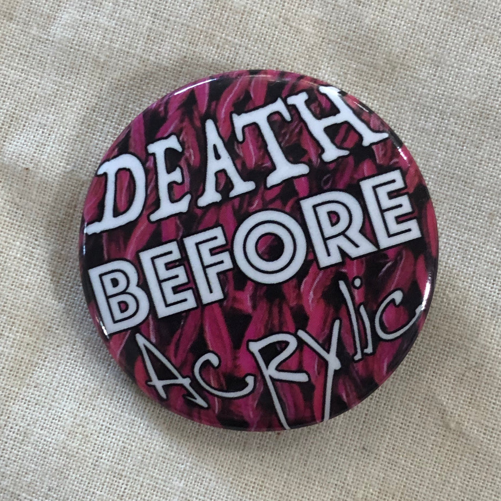 Button Death Before Acrylic