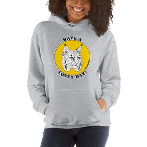 Sweatshirt - Have a Lovey Day Hoodie