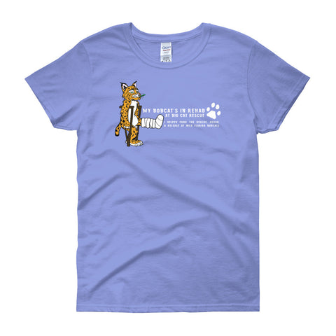 Shirt - My Bobcat's In Rehab at BCR Womens Scoop