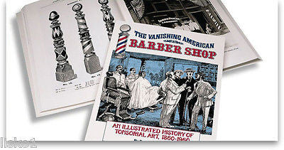 """THE VANASHING AMERICAN BARBER SHOP"" BOOK OF HISTORY"