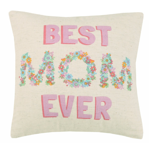Peking Handicraft Best Mom Ever Pillow
