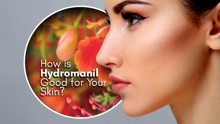 How is Hydromanil Good for Your Skin?