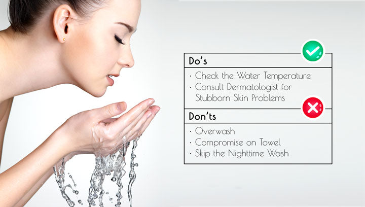 Dos and Don'ts of Washing Your Face